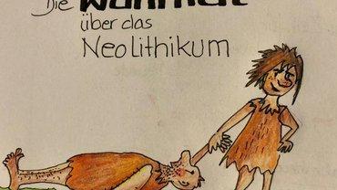 Die Wahrheit über das Neolithikum